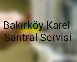 bakırkoy Karel Santral Servisi Anasayfası