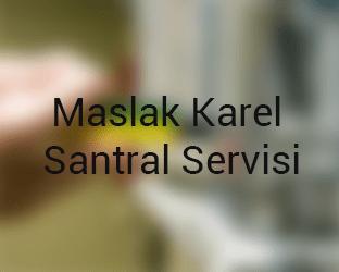 maslak Karel Santral Servisi Anasayfası
