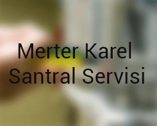 merter Karel Santral Servisi Anasayfası