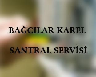 bagcılar Karel Santral Servisi Anasayfası