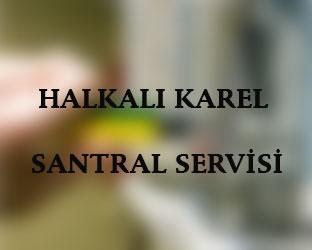 halkalı Karel Santral Servisi Anasayfası